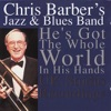 When The Saints Go Marching In  - Chris Barber And His Jazz Band