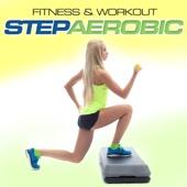 Fitness & Workout: Step Aerobic