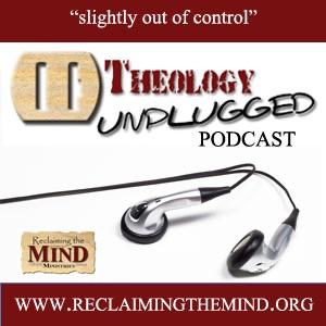 Theology Unplugged