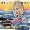 Blue Smoke - The Best Of, Dolly Parton