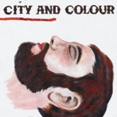 City and Colour - Bring Me Your Love  artwork