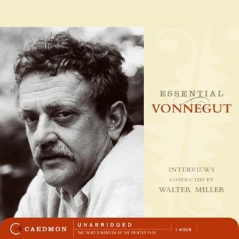 Essential Vonnegut Interviews (Unabridged) [Unabridged]