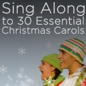 Sing Along to 30 Essential Christmas Carols