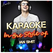 Karaoke - In the Style of Jan Smit - EP