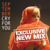 Cry for You (Exclusive New Mix) - Single