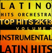 Latin Top Hits 2K13, Vol. 2 (Instrumental Karaoke Tracks)