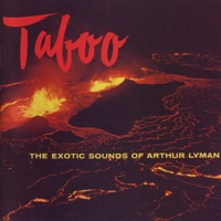 Picture of Taboo - The Exotic Sounds of Arthur Lyman by Arthur Lyman