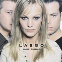 Some Things, Lasgo