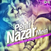 Pehli Nazar Mein (From