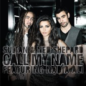 Call My Name (feat. Nadia Ali) - Single