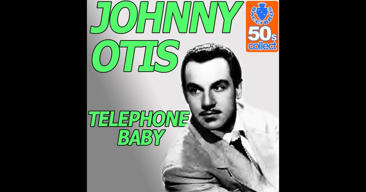 Johnny Otis Telephone Baby - Ma !