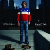 Stomp and Holler - Hayes Carll