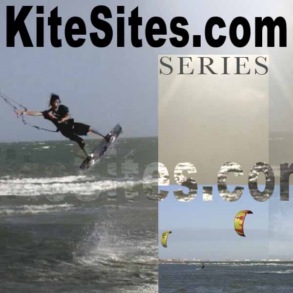 The KiteSites.com Series - For Kiters... By Kiters