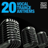20 Vocal Trance Anthems - 2012 Summer Edition