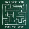 Let's Get Lost (feat. Jason Mraz), Two Spot Gobi