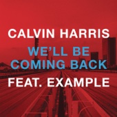 We'll Be Coming Back (feat. Example) [Remixes] cover art