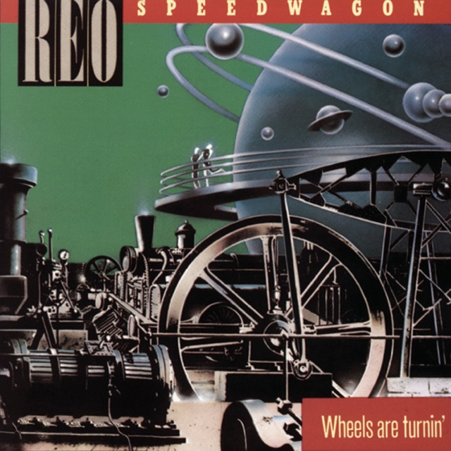 Download REO Speedwagon - Wheels Are Turnin'
