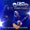Stairway to Heaven (Live At the Kennedy Center Honors) [With Jason Bonham] - Single, Heart