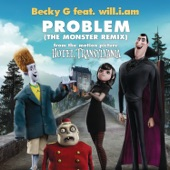 "Problem (From ""Hotel Transylvania"") [The Monster Remix] [feat. will.i.am.] - Single"