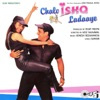 Chalo Ishq Ladaaye Original Motion Picture Soundtrack