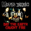 Day the Earth Caught Fire - Single, The Misfits