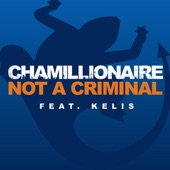 Not a Criminal - Single (feat. Kelis)