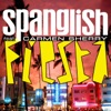 Spanglish - Fiesta (feat. Carmen Sherry)