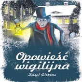 Karol Dickens: Opowiesc Wigilijna