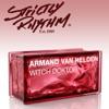 Armand Van Helden - Witch Doktor