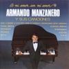A Mi Amor Con Mi Amor, Armando Manzanero