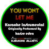 Ouça online e Baixe GRÁTIS [Download]: You Won't Let Me (Originally Performed By Karise Eden) [Instrumental Version] MP3
