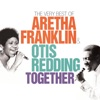 Together: The Very Best of Aretha Franklin & Otis Redding, Aretha Franklin & Otis Redding