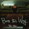 Born This Way (A Cappella) - Single, Peter Hollens