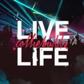 Live Life - Collie Buddz