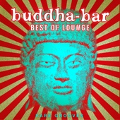 Best of Lounge - Rare Grooves - Buddha-Bar