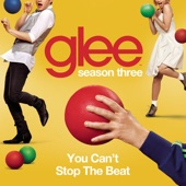 You Can't Stop the Beat (Glee Cast Version) - Single