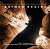 Batman Begins (Music From The Motion Picture), James Newton Howard & Hans Zimmer