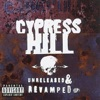 Unreleased & Revamped, Cypress Hill