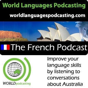 French Podcast - Improve your French language skills by listening to conversations about Australian ...