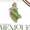 Chansons du Mexique, Musique traditionnelle mexicaine
