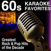 60s Karaoke Favorites - Greatest Rock and Pop Hits of the Decade