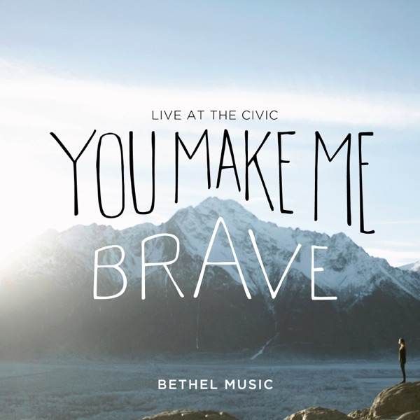 You Make Me Brave by Bethel Music Worship Multitrack Loop