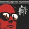 Live Line (Definitive Digital Remaster), The Angels