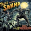 Tales From the Swamp