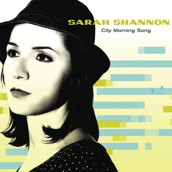 Sarah Shannon - City Morning Song