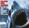 The Very Best Definitive Ultimate Greatest Hits Collection (Bonus Track Version), Faith No More