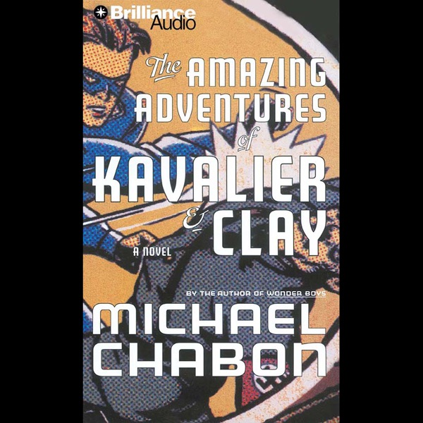 a superhero persona of the characters in the amazing adventures of kavalier and clay by michael chab