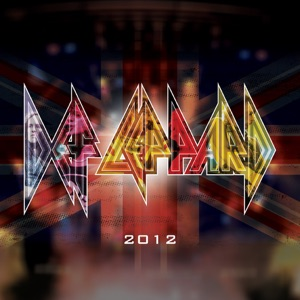 Def Leppard - Rock of Ages (2012 Re-Recorded Version)