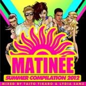 Matinee Summer Compilation 2012