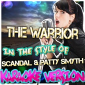 Ameritz - Karaoke - The Warrior (In the Style of Scandal & Patty Smyth) [Karaoke Version] ilustración
